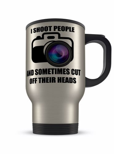 14oz I Shoot People And Sometimes Cut Off Their Heads Aluminium Travel Mug
